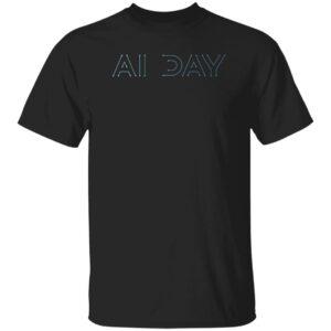 Ai Day Shirt Elon Musk Tesla Ai Day 2021 Shirt