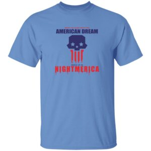 Hangover Gang Shop Went To Sleep With The American Dream Woke Up In Nightmerica Shirt Tom Macdonald Nightmerica T Shirt