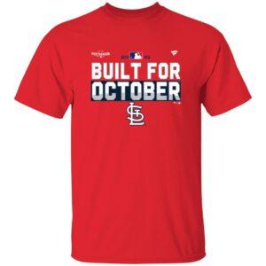 Built For October Shirts St Louis Cardinals